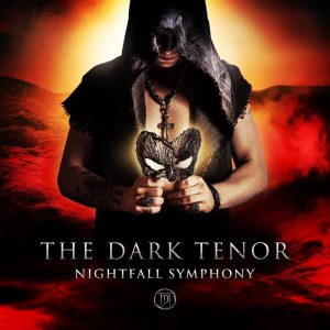 The Dark Tenor - Nightfall Symphony 2016
